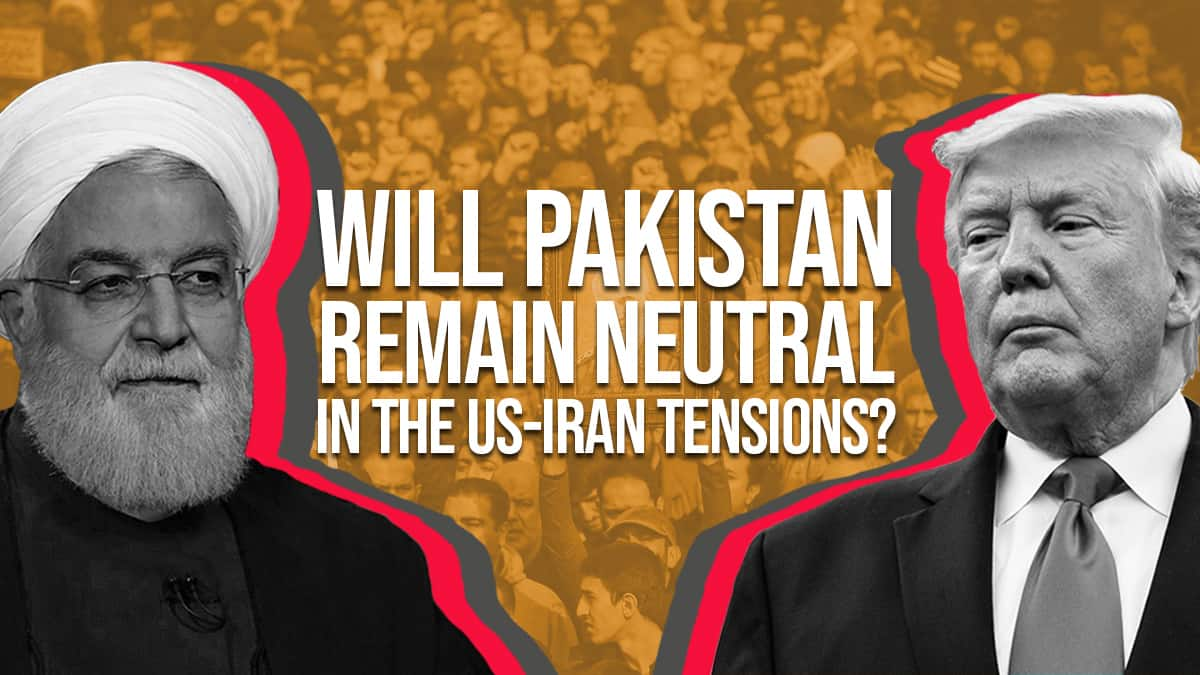 Will Pakistan Remain Neutral in the US-Iran Tensions?