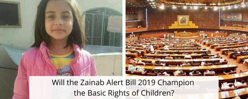 Will the Zainab Alert Bill 2019 Champion the Basic Rights of Children?
