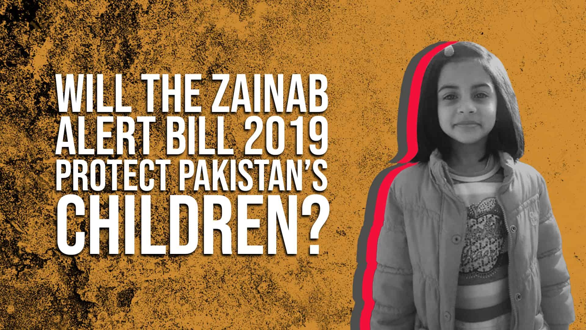 Will the Zainab Alert Bill 2019 Protect Pakistan's Children?