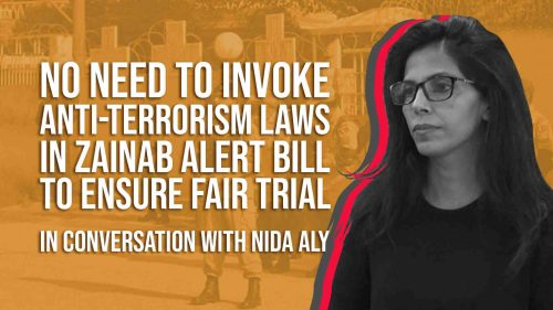 In Conversation - Nida Aly on the Zainab Alert Bill
