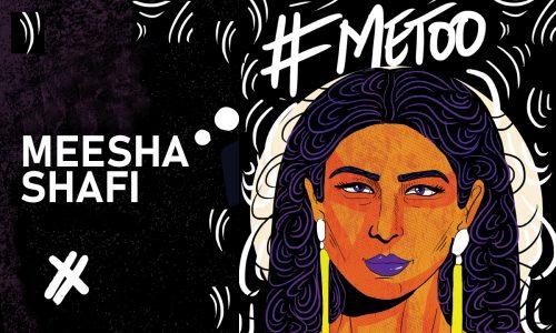 Meesha Shafi #MeToo